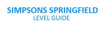 Level Guide für Simpsons Springfield