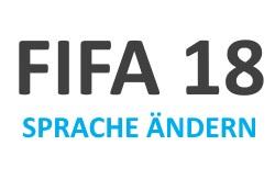 FIFA 18 Kommentator-Sprache ändern