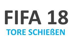 Tipps zum Tore schießen in FIFA 18